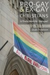 Pro-Gay and Ex-Gay Christians - Is There Room for Dialogue? Narratives and News on Christianity and Homosexuality during the 1990s (Narrative Nonfiction) - Dusk Peterson