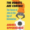 The Robots Are Coming! - Andrés Oppenheimer