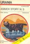 Asimov story n. 3 - Isaac Asimov, Beata della Frattina, Hija Brinis