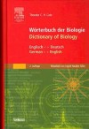 Worterbuch Der Biologie/Dictionary of Biology: Englisch-Deutsch German-English - Theodor C.H. Cole