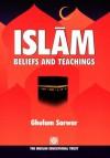 Islam Beliefs and Teachings - Ghulam Sarwar