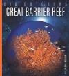 Great Barrier Reef (Big Outdoors) - Valerie Bodden