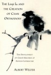 The Linji Lu and the Creation of Chan Orthodoxy: The Development of Chan's Records of Sayings Literature - Albert Welter