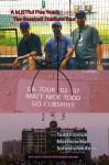 A bLISTful 5 Years: The Baseball Stadium Tour - Todd Franiuk, Matthew Hart, Sofoklis Nikiforos