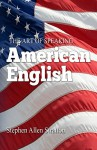 THE ART OF SPEAKING AMERICAN ENGLISH - Stephen Stratton