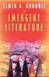 Emergent Literature: Essays on Philippine Writing - Elmer A. Ordoñez, Bienvenido L. Lumbera