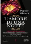 L'amore di una notte (The Indebted Series Vol. 7) - Pepper Winters