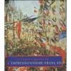 Chefs D'oeuvre De L'impressionnisme Français - Diane Kelder