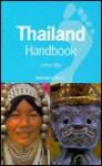 Footprint Thailand Handbook - Joshua Eliot, Jane Bickersteth