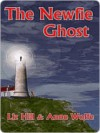 The Newfie Ghost - Liz Hill, Anne Wolfe