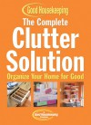 The Complete Clutter Solution: Organize Your Home for Good - C.J. Petersen
