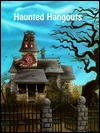 Haunted Hangouts - Stuart A. Kallen