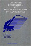 Computer Recognition and Human Productio - Rejean Plamondon