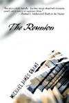 The Reunion - Michael James Grant
