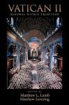 Vatican II: Renewal Within Tradition - Matthew Lamb, Matthew Levering