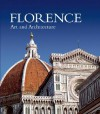 Florence: Art and Architecture - Silvestra Bietoletti, Marco Chiarini, Elena Capretti