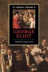 The Cambridge Companion to George Eliot (Cambridge Companions to Literature) - George Lewis Levine