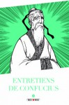 Entretiens de Confucius (Manga de Dokuha: Rongo, #1) - Confucius, Variety Art Works, Anne Mallevay