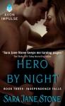 Hero By Night - Sara Jane Stone