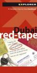 Dubai Red-Tape, 4th - Explorer Publishing