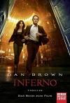 Inferno - Filmbuchausgabe: Thriller. Robert Langdon, Bd. 4 - Dan Brown, Axel Merz, Rainer Schumacher