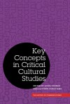 Key Concepts in Critical Cultural Studies - Linda Steiner, Clifford Christians