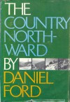 The Country North-Ward - Daniel Ford