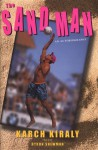The Sand Man: An Autobiography - Karch Kiraly, Byron Shewman