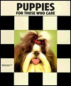 Puppies for Those Who Care - Dennis Kelsey-Wood