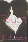Touch (Sovereign Book 1) - BJ Harvey, Lauren McKellar