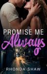 Promise Me Always - Rhonda Shaw