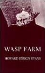 Wasp Farm (Cornell Paperbacks) - Howard E. Evans
