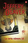 La Carta Numero 12 - Jeffery Deaver