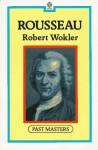 Rousseau - Robert Wokler