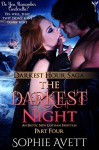 The Darkest Night: An Erotic Fairy Tale (Part Four) - Sophie Avett