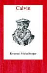 Calvin - Emanuel Stickelberger, David G. Gelzer