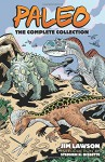 Paleo: The Complete Collection (Dover Graphic Novels) - Jim Lawson, Stephen R. Bissette