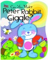 Can You Make Peter Rabbit Giggle? (Tickle 'n Giggle Sound Book) - Ron Berry, Smart Kidz Editors, Chris Sharp