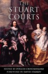 The Stuart Courts - Eveline Cruickshanks