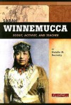 Sarah Winnemucca: Scout, Activist, And Teacher (Signature Lives: American Frontier Era Series) - Natalie M. Rosinsky, Natalie M
