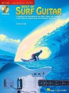 Best of Surf Guitar: A Step-By-Step Breakdown of the Guitar Styles and Techniques of Dick Dale, the Beach Boys, and More - Hal Leonard Publishing Company