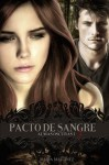 Pacto de Sangre. (Almas Oscuras, #1) - Maria Martinez, Nune Martínez