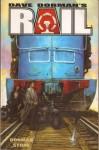 Rail - Dave Dorman
