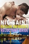 Russian Enforcer's Reluctant Bride - Nic Saint