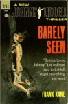 Barely Seen - Frank Kane
