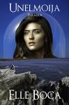 Unelmoija: Paradox (Weeia Book 5) - Elle Boca