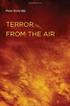 Terror from the Air (Semiotext(e) / Foreign Agents) - Peter Sloterdijk, Amy Patton, Steve Corcoran