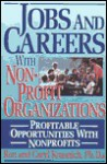 Jobs and Careers with Nonprofit Organizations: Profitable Opportunities with Nonprofits - Ronald L. Krannich, Caryl Rae Krannich