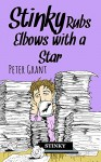 Stinky Rubs Elbows with a Star (Stinky Stories Book 45) - Peter Grant, Waylon Bacon