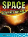 Space Mysteries Revealed - James Bow